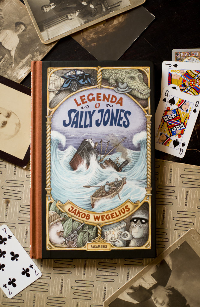 """Legenda o Sally Jones"" Jakob Wegelius"