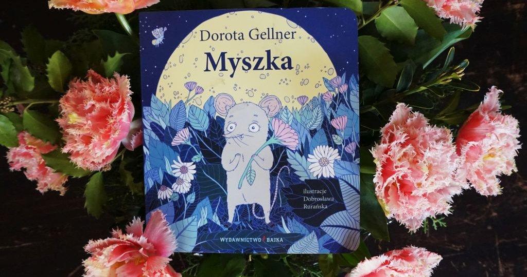 "Dorota Gellner ""Myszka"""