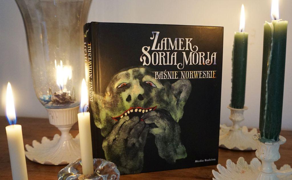 Zamek Soria Moria. Baśnie norweskie