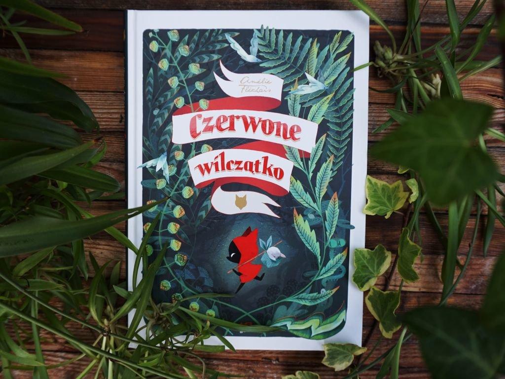 Czerwone wilczątko - Amelie Flechais