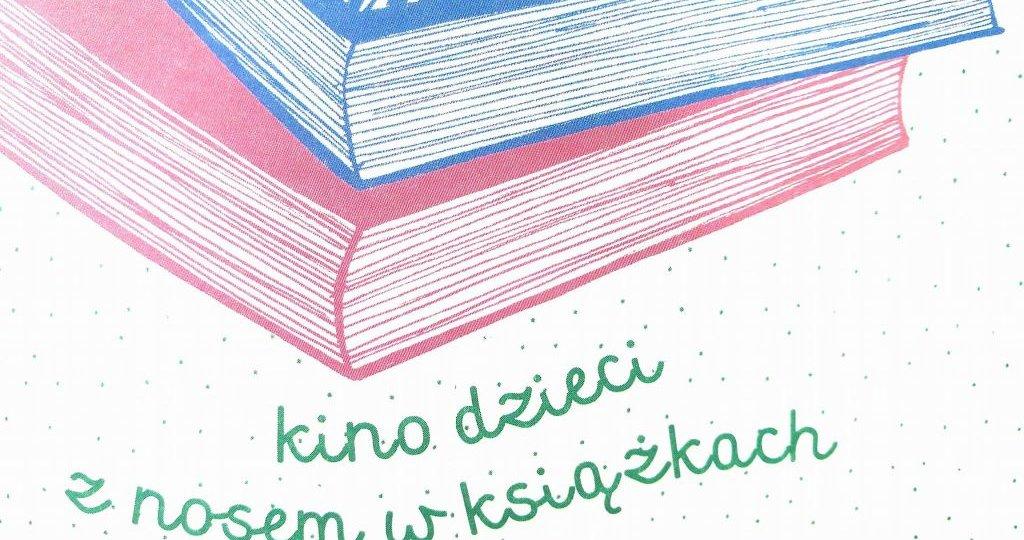 Ekranizacje książek dla dzieci 4 Festiwal Kino Dzieci 2017