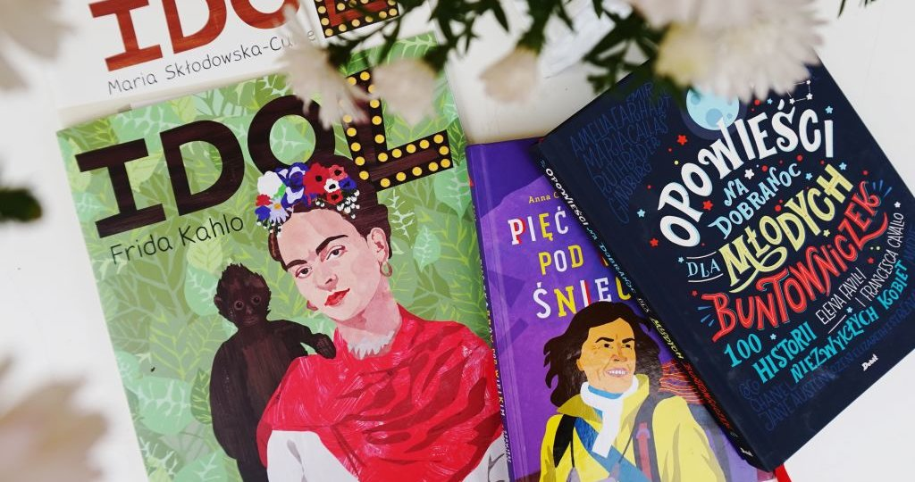 WYBITNE KOBIETY W KSIĄŻKACH DLA DZIECI, blog o książkach dla dzieci
