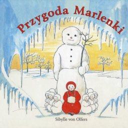 ZAPOWIEDŹ - Przygoda Marlenki - Sibylle von Olfers