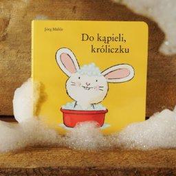Do kąpieli króliczku - Jörg Mühle