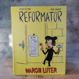 Reformator. Marcin Luter - komiks na 500. rocznicę Reformacji