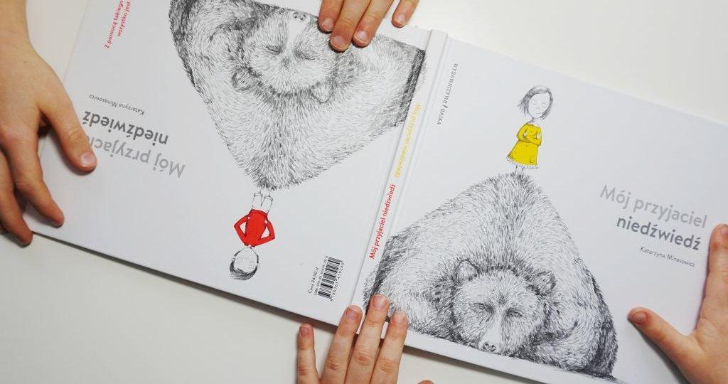 """""""Mój przyjaciel niedźwiedź"""", czyli książka dla Felki i Felka"""