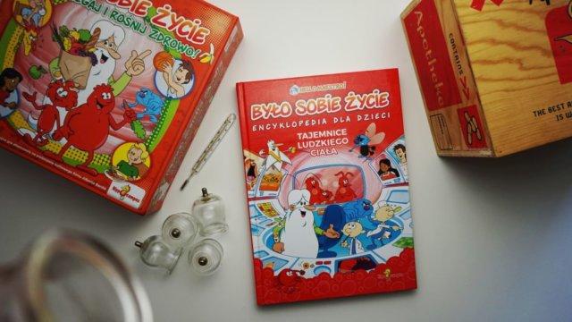 Było sobie życie. Encyklopedia dla dzieci. Tajemnice ludzkiego ciała.