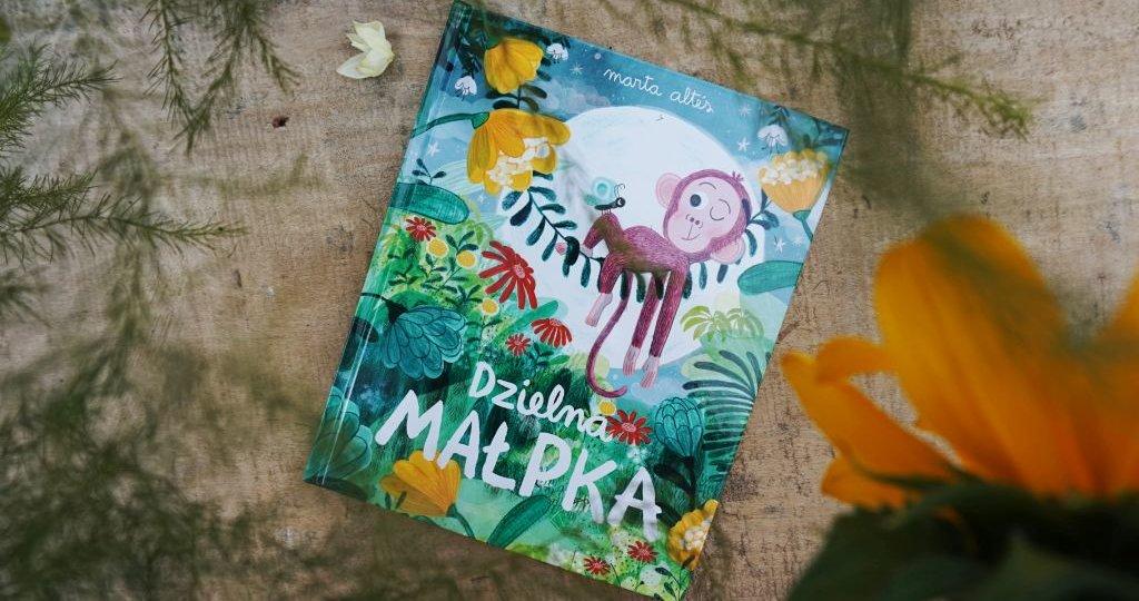 Dzielna małpka - nowość dla przedszkolaków