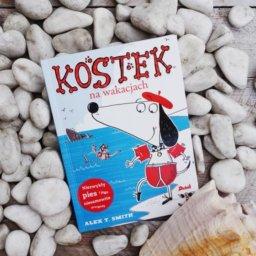 KOSTEK na wakacjach - książka dla początkującego czytelnika na wakacje