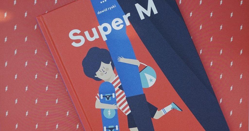 Super M - Dawid Ryski - każda MAMA jest SUPERBOHATEREM