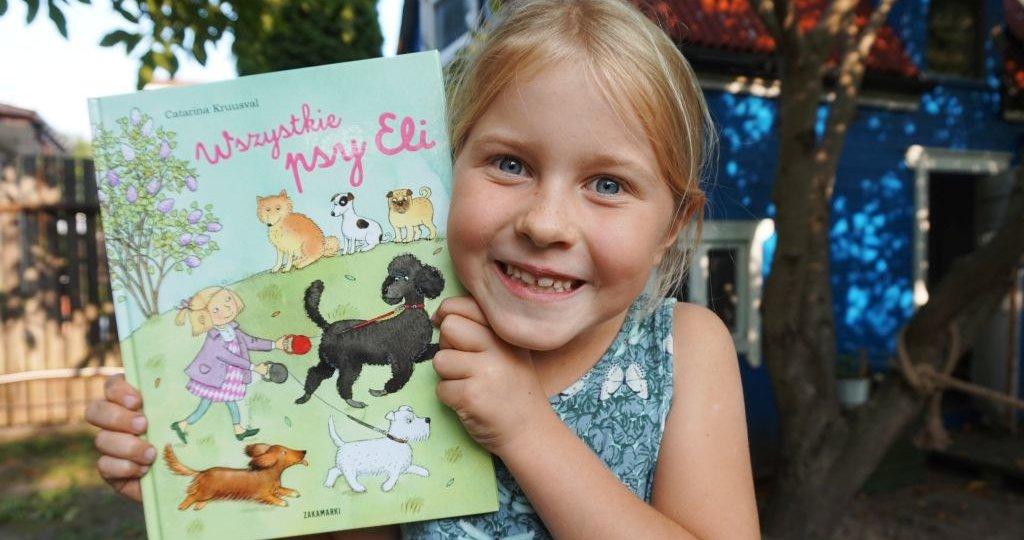 Wszystkie psy Eli - Catarina Kruusval - nowość wydawnictwo Zakamarki