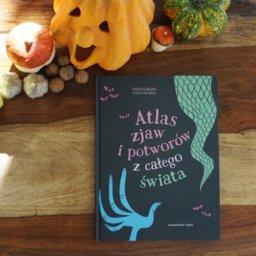 Atlas zjaw i potworów z całego świata - Federica Magrin