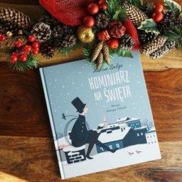 Kominiarz na święta - świąteczna opowieść o tym, co w Wigilię naprawdę ważne