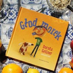 Głodomorek - rymowana nowość Doroty Gellner