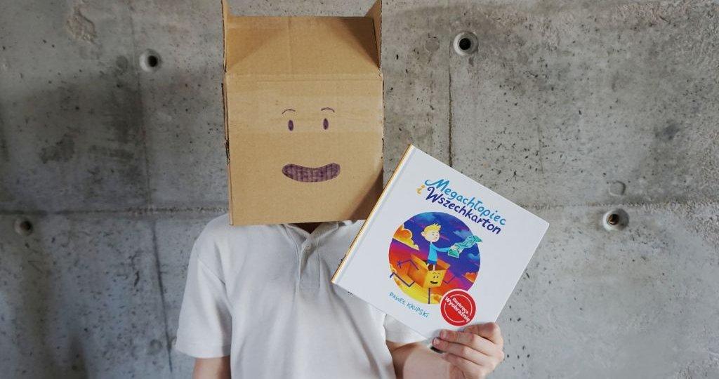 Megachłopiec i Wszechkarton - książka o wyobraźni