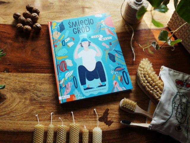 Śmieciogród - książka dla dzieci o tym, jak uratować świat!