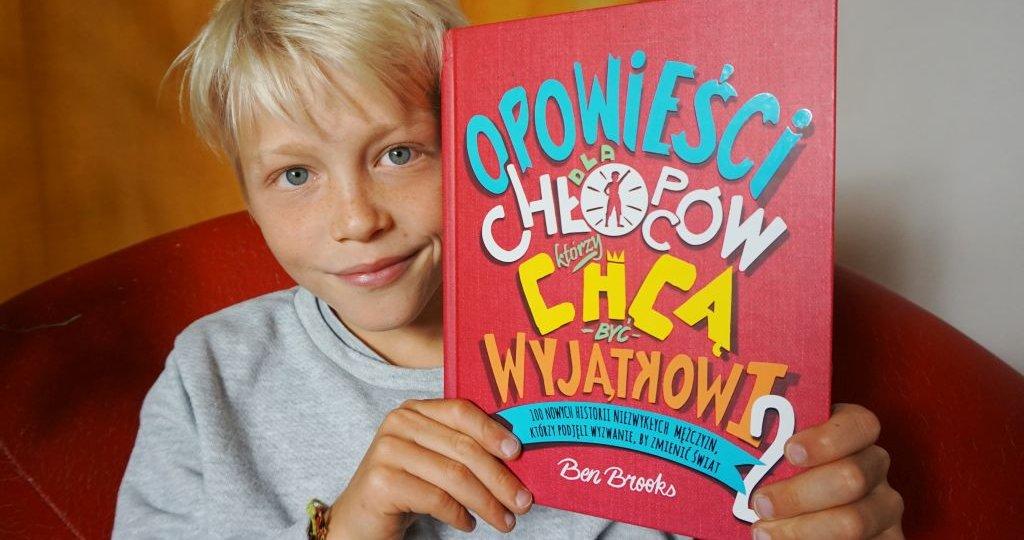 Opowieści dla chłopców, którzy chcą być wyjątkowi 2