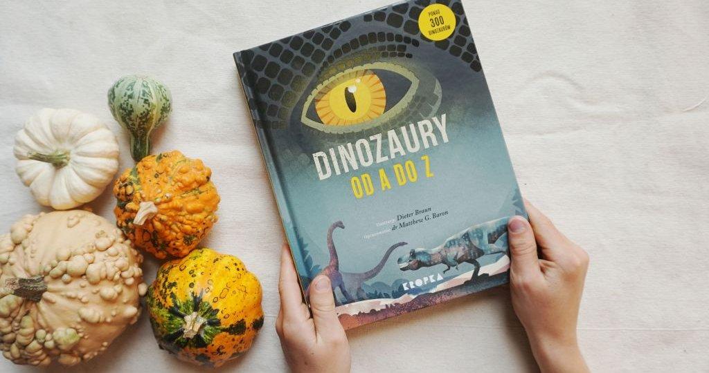 Najlepsza książka o dinozaurach dla dzieci - Dinozaury od A do Z
