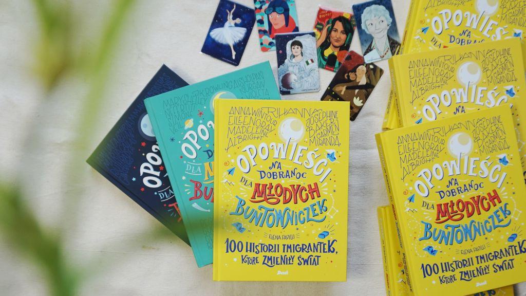 Opowieści na dobranoc dla młodych buntowniczek. 100 historii imigrantek, które zmieniły świat