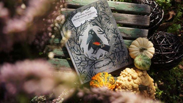 Książka dla dzieci o szczęściu O kruku, który chciał zostać papugą