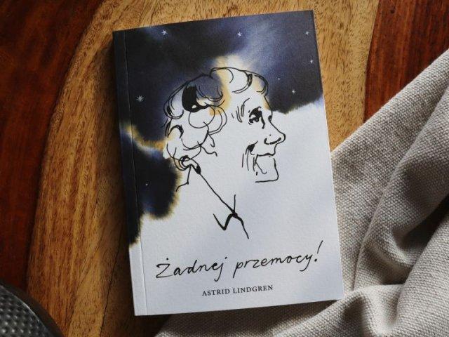 Żadnej przemocy! Apel Astrid Lindgren