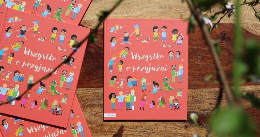 Kompendium wiedzy dla dzieci Wszystko o przyjaźni