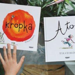 Kropka i A to - książki zachęcające dzieci do odkrywania swoich talentów